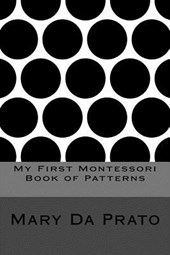 My First Montessori Book of Patterns