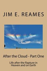 After the Cloud - Part One | Mr Jim E Reames |