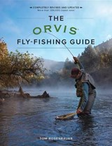The Orvis Fly-Fishing Guide | Tom Rosenbauer |