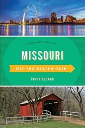 Off the Beaten Path Missouri | Patti Delano |