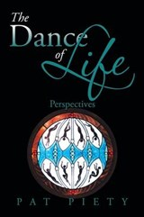 The Dance of Life | Pat Piety |
