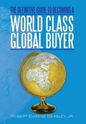 The Definitive Guide to Becoming a World Class Global Buyer