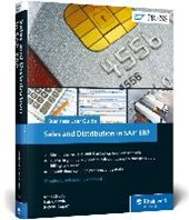 Sales and Distribution in SAP ERP: Business User Guide | Matt Chudy |