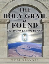 The Holy Grail Is Found | Tom Rhodes |