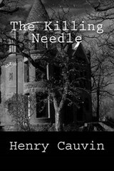 The Killing Needle | Henry Cauvain |