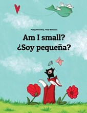 Am I Small? Soy Pequena? | Philipp Winterberg |