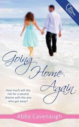 Going Home Again | Abby Cavenaugh |