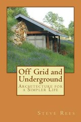 Off Grid and Underground | Steve Rees |