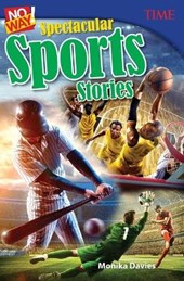 No Way! Spectacular Sports Stories (Grade 7)