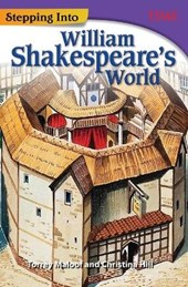 Stepping into William Shakespeare's World