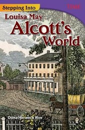 Stepping into Louisa May Alcott's World