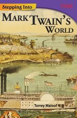 Stepping into Mark Twain's World | Torrey Maloof |
