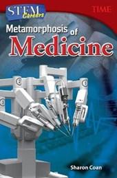 Metamorphosis of Medicine