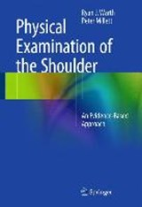 Physical Examination of the Shoulder | auteur onbekend |