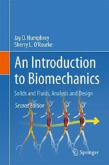 An Introduction to Biomechanics | Jay D. Humphrey |