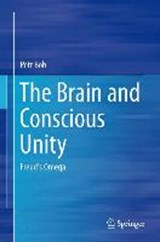 The Brain and Conscious Unity | Petr Bob |