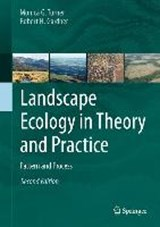 Landscape Ecology in Theory and Practice | Monica G. Turner |