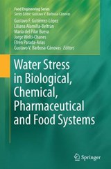 Water Stress in Biological, Chemical, Pharmaceutical and Food Systems | auteur onbekend |