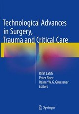 Technological Advances in Surgery, Trauma and Critical Care | auteur onbekend |