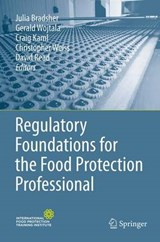 Regulatory Foundations for the Food Protection Professional |  |