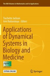 Applications of Dynamical Systems in Biology and Medicine