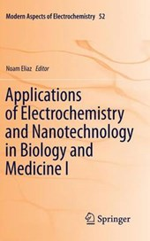 Applications of Electrochemistry and Nanotechnology in Biology and Medicine