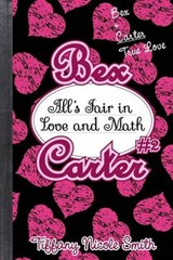 All's Fair in Love and Math | Tiifany Nicole Smith |