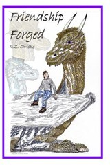 Friendship Forged | R. Z. Christie |