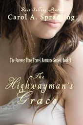The Highwayman's Grace (The Forever Time Travel Romance Series)