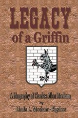 Legacy of the Griffin | Linda L. Mecham-Rigsbee |