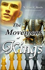 The Movement of Kings | Nadine C. Keels |