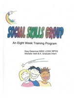 Social Skills Group an Eight Week Training Program | Mary Determan Lcsw |
