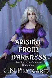 Arising From Darkness (RiftRider's Return, #1)