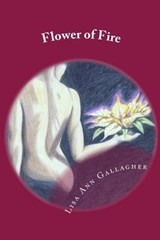 Flower of Fire | Lisa Ann Gallagher |