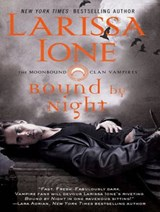 Bound by Night | Larissa Ione |