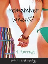 Remember When | T. Torrest |