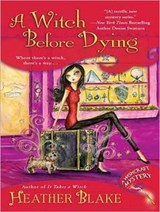 A Witch Before Dying | Heather Blake |