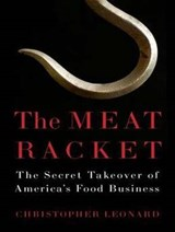 The Meat Racket | Christopher Leonard |