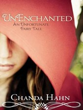 Unenchanted | Chanda Hahn |