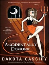Accidentally Demonic | Dakota Cassidy |