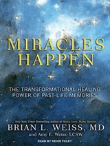 Miracles Happen | Brian L. Weiss |