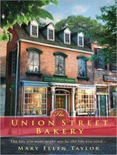 The Union Street Bakery | Mary Ellen Taylor |