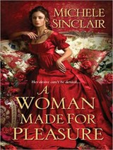 A Woman Made for Pleasure | Michele Sinclair |