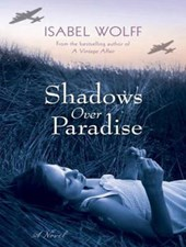 Shadows Over Paradise | Isabel Wolff |
