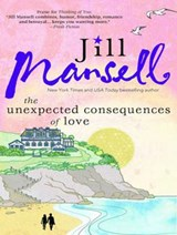 The Unexpected Consequences of Love | Jill Mansell |