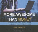 More Awesome Than Money | Jim Dwyer |