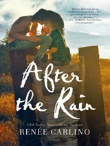 After the Rain | Renee Carlino |