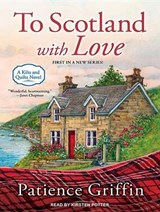 To Scotland with Love | Patience Griffin |