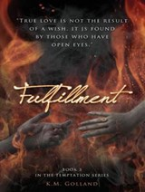 Fulfillment | K. M. Golland |
