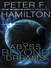 The Abyss Beyond Dreams | Peter F. Hamilton |